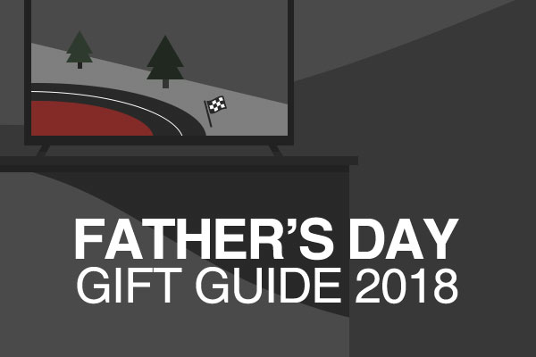 Father's Day Gift Guide 2018 | Track Days