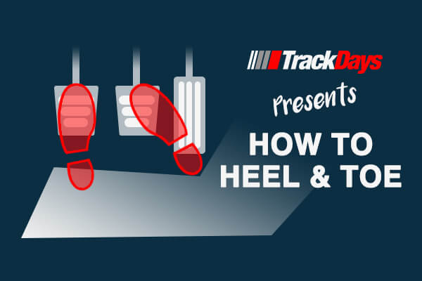 Heel To Toe >> What Is Heel Toe Shifting Track Days
